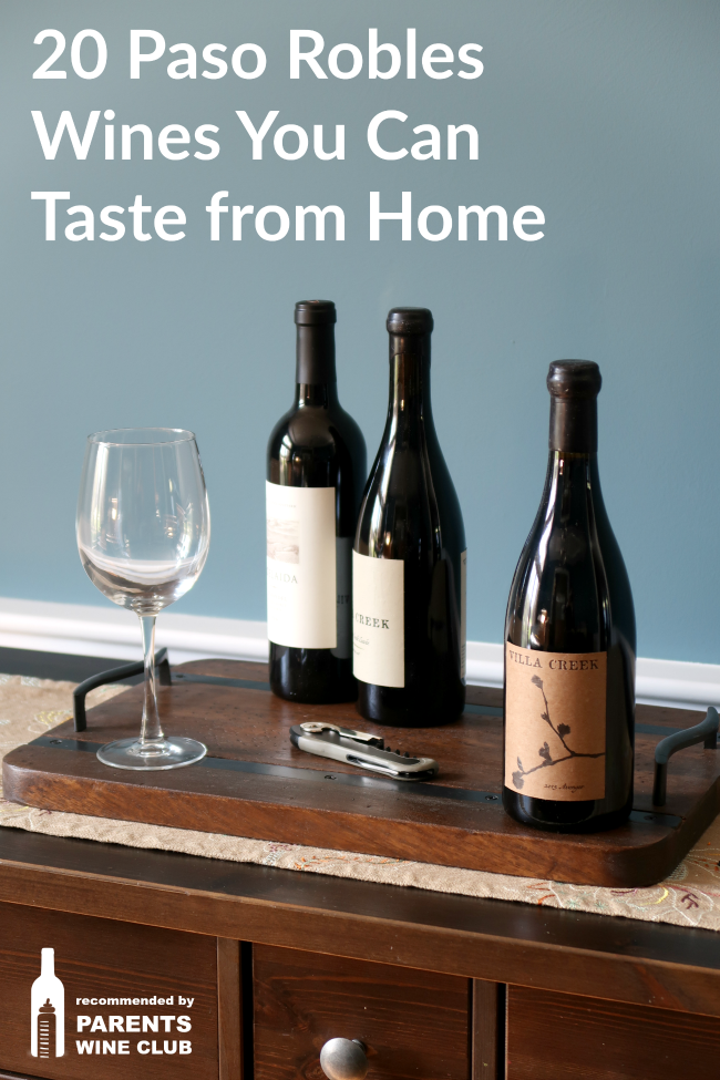 20 Paso Robles Wines you can Taste from Home - Have a Paso tasting or try before you go to Paso Wine Country