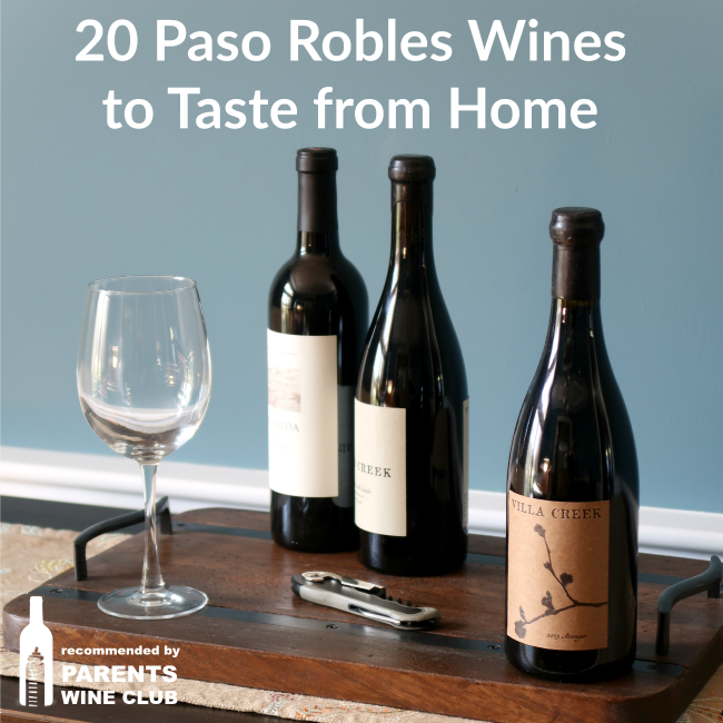 Want to get a taste of Paso Robles wines from your own home Here are 20 you can order in your PJs.