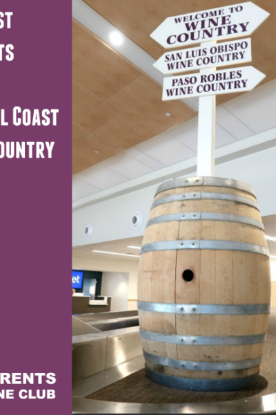 What is the best airport to get to central coast wine country Find out where to fly for Paso Robles, Solvang, San Luis Obispo and more!